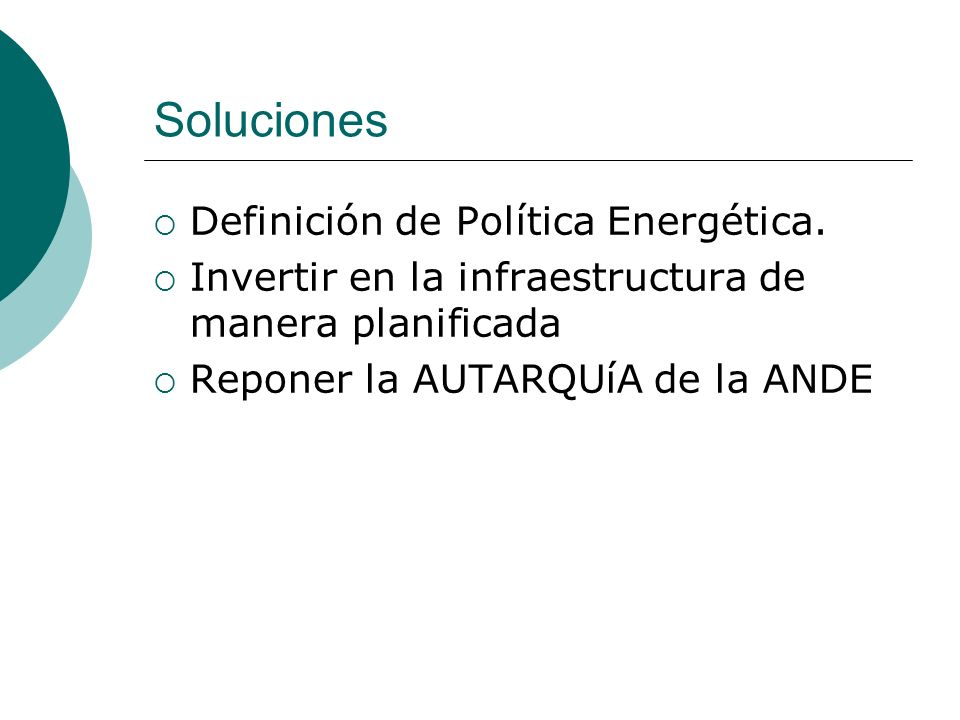 Soluciones Definición de Política Energética.