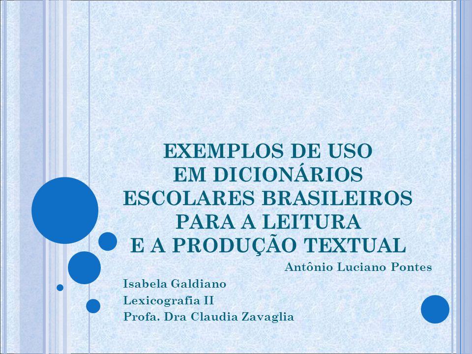EXEMPLOS DE USO EM DICIONÁRIOS ESCOLARES BRASILEIROS PARA A LEITURA E A PRODUÇÃO TEXTUAL