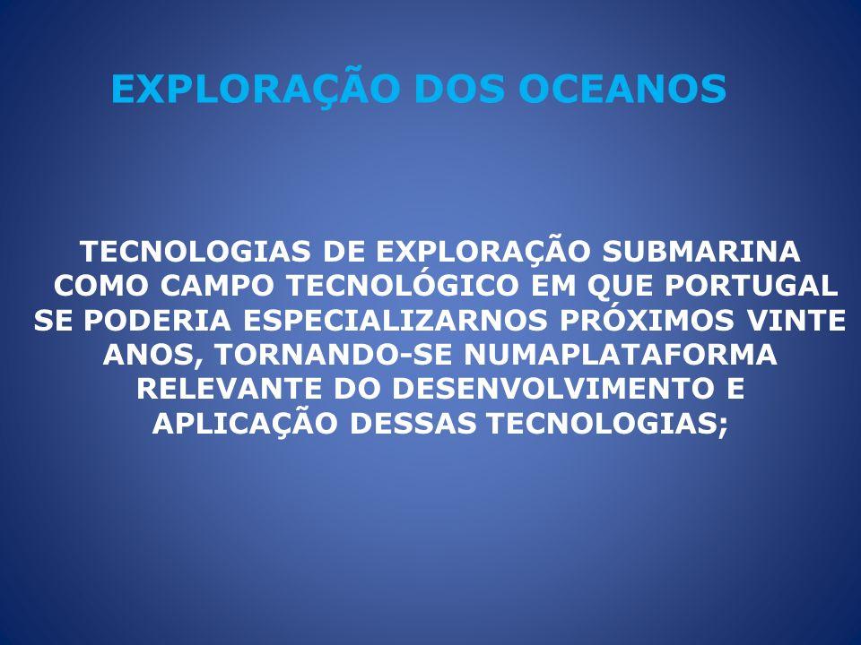 TECNOLOGIAS DE EXPLORAÇÃO SUBMARINA APLICAÇÃO DESSAS TECNOLOGIAS;