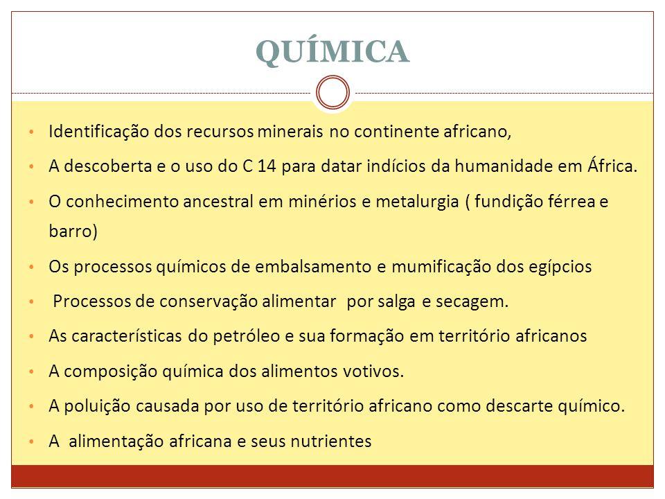 QUÍMICA Identificação dos recursos minerais no continente africano,