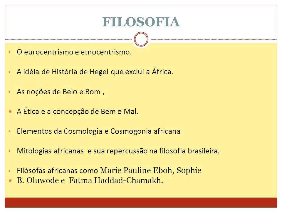 FILOSOFIA O eurocentrismo e etnocentrismo.