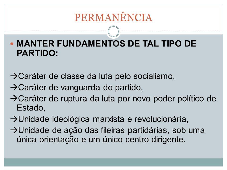 PERMANÊNCIA MANTER FUNDAMENTOS DE TAL TIPO DE PARTIDO: