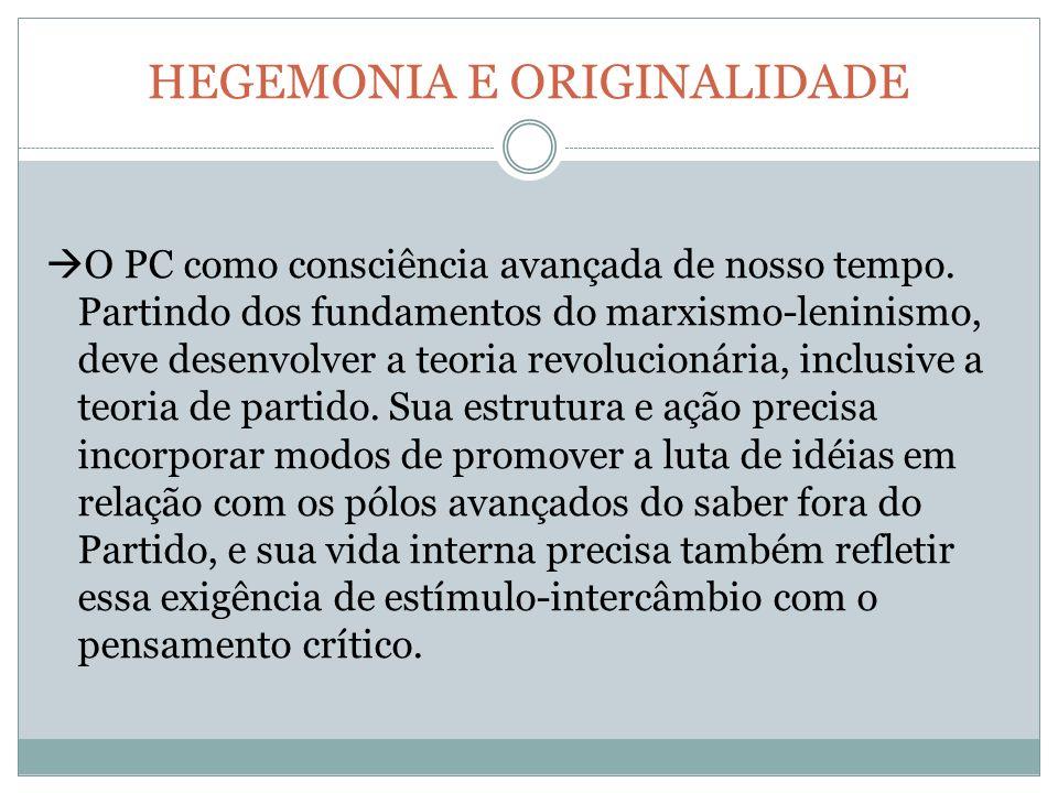 HEGEMONIA E ORIGINALIDADE