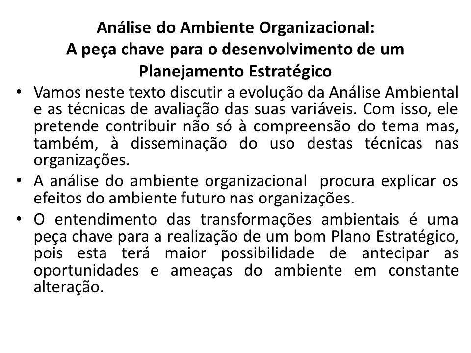 Análise do Ambiente Organizacional: A peça chave para o desenvolvimento de um Planejamento Estratégico