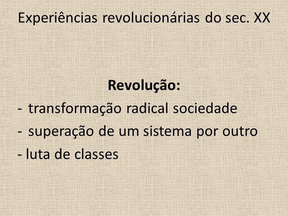 Experiências revolucionárias do sec. XX