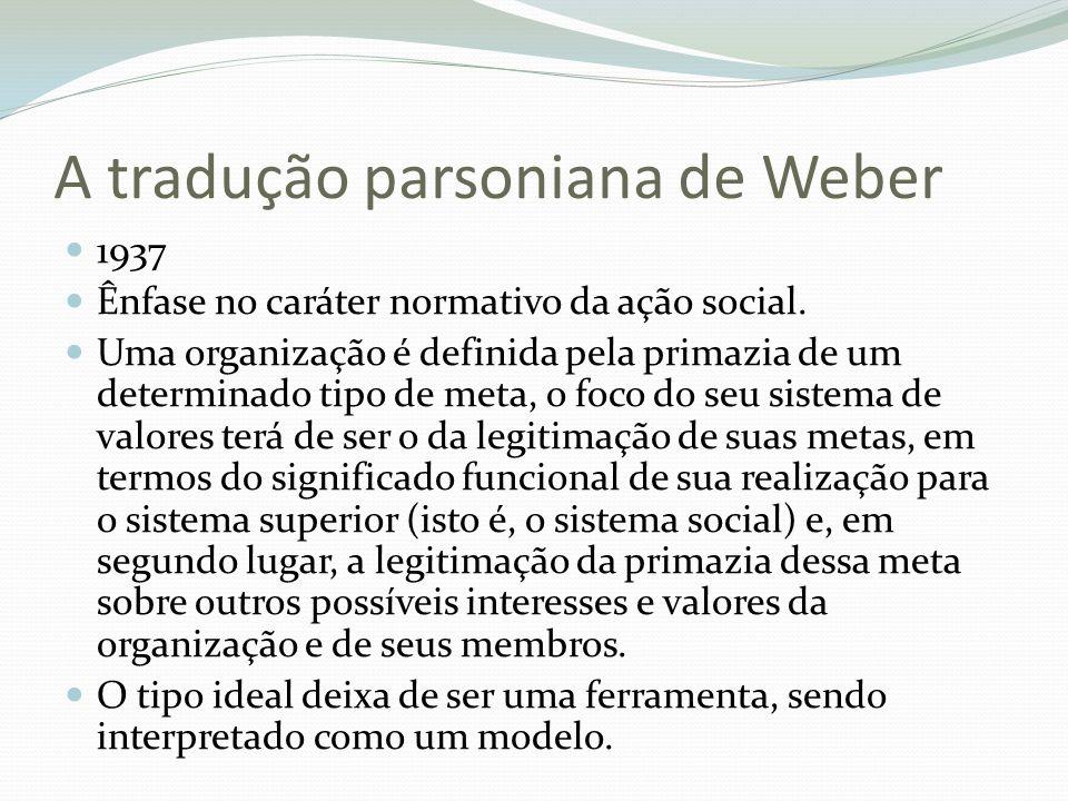 A tradução parsoniana de Weber