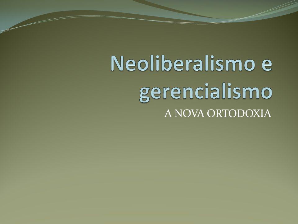 Neoliberalismo e gerencialismo
