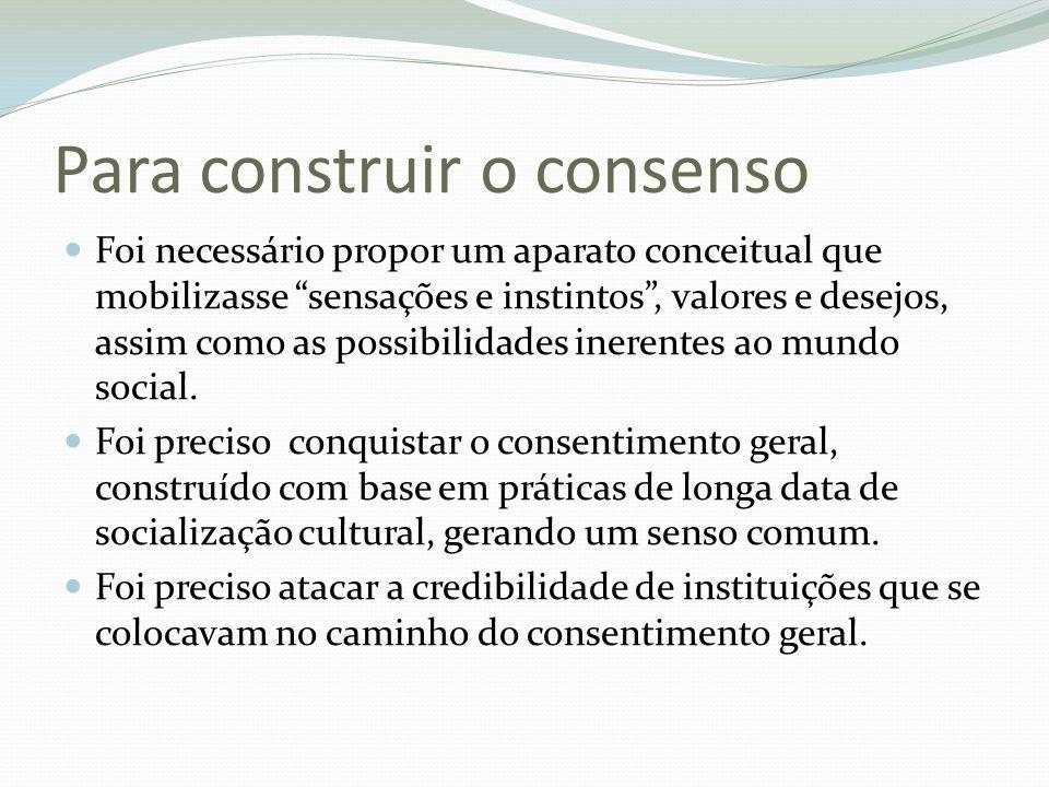 Para construir o consenso