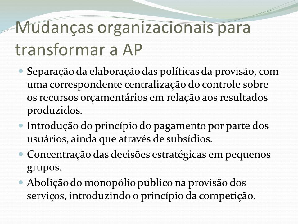 Mudanças organizacionais para transformar a AP