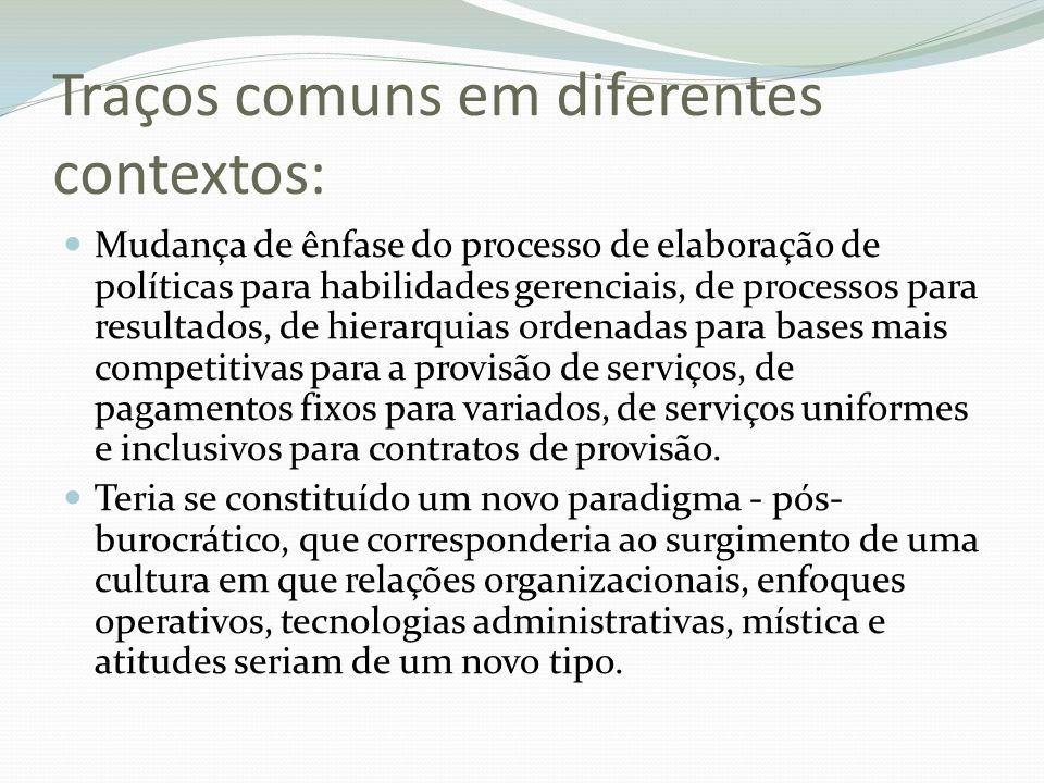 Traços comuns em diferentes contextos: