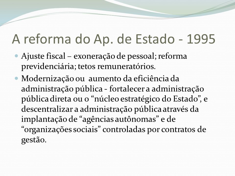 A reforma do Ap. de Estado - 1995