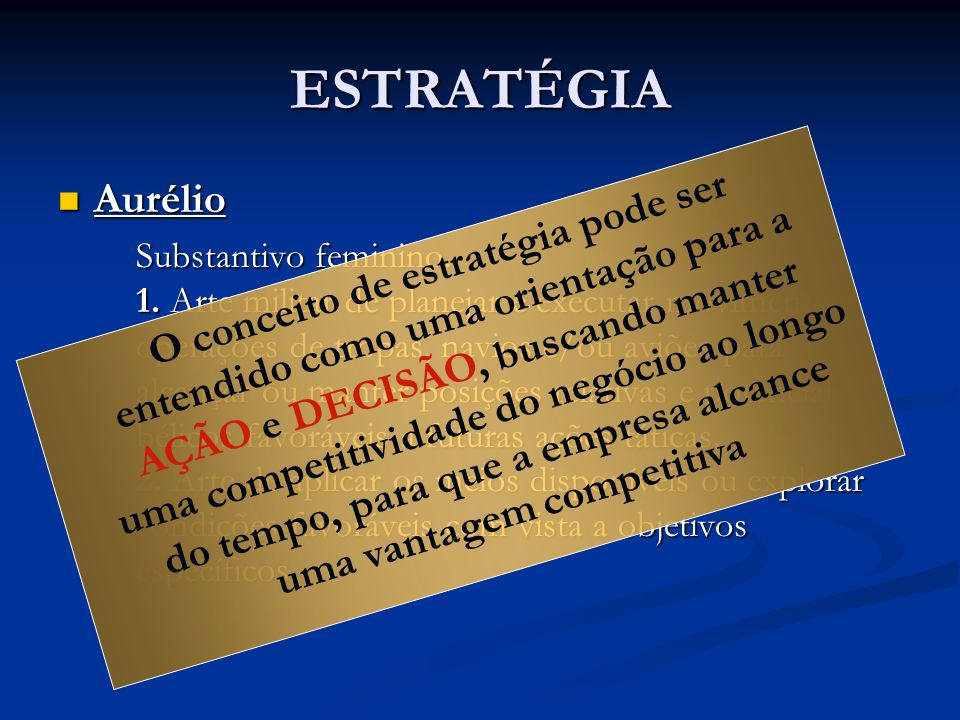 ESTRATÉGIA Aurélio.