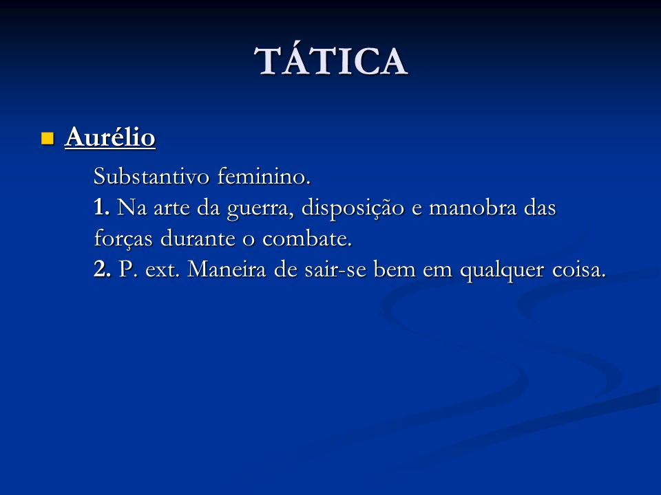 TÁTICA Aurélio.