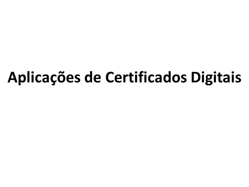 Aplicações de Certificados Digitais