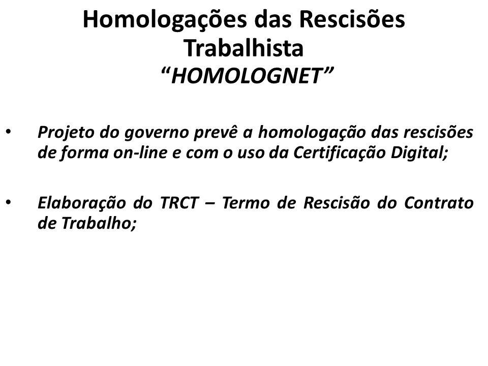 Homologações das Rescisões Trabalhista HOMOLOGNET