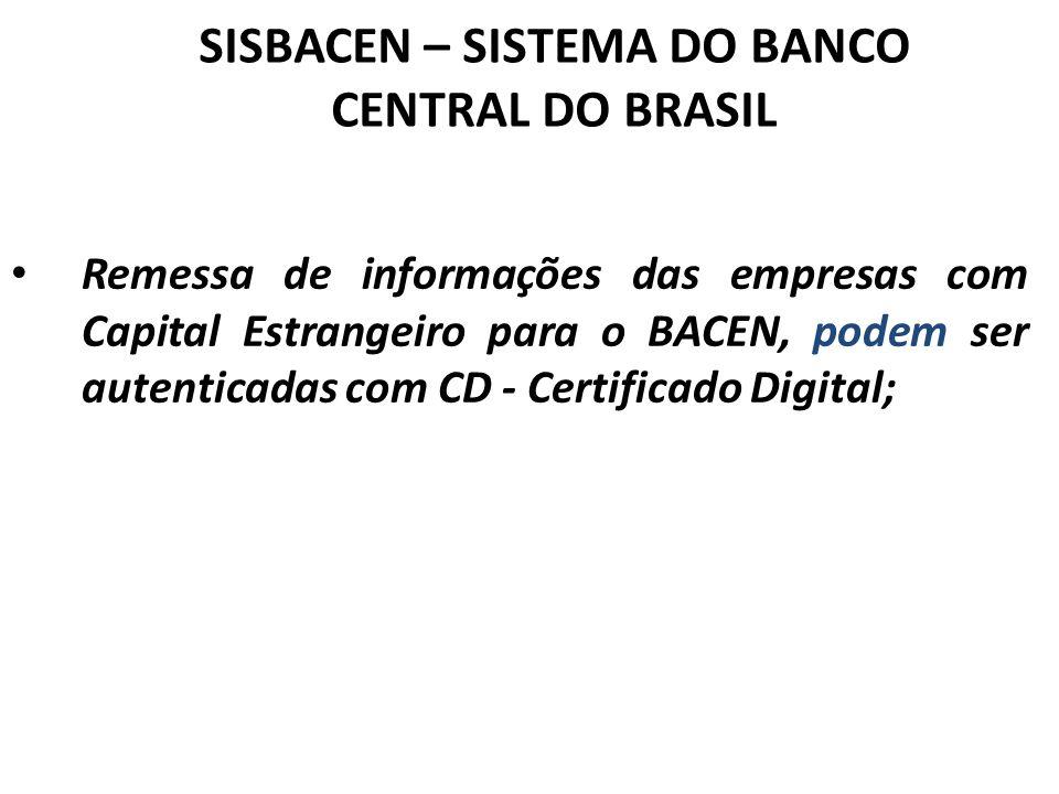 SISBACEN – SISTEMA DO BANCO CENTRAL DO BRASIL