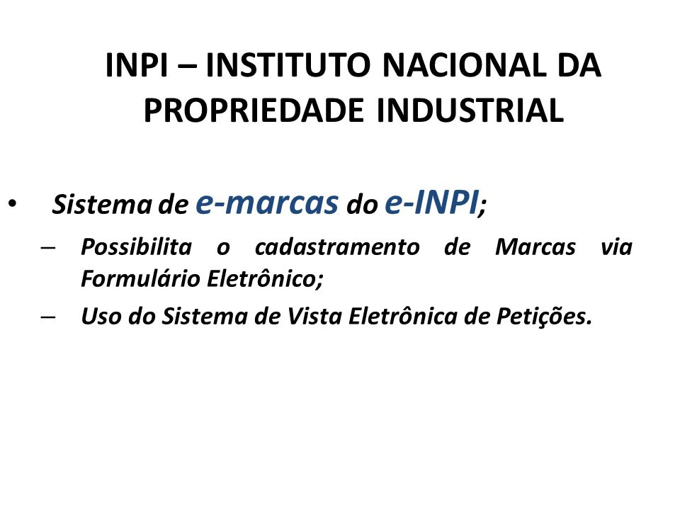 INPI – INSTITUTO NACIONAL DA PROPRIEDADE INDUSTRIAL