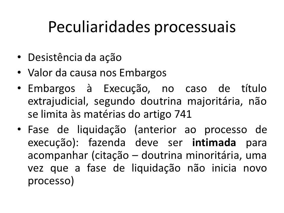 Peculiaridades processuais