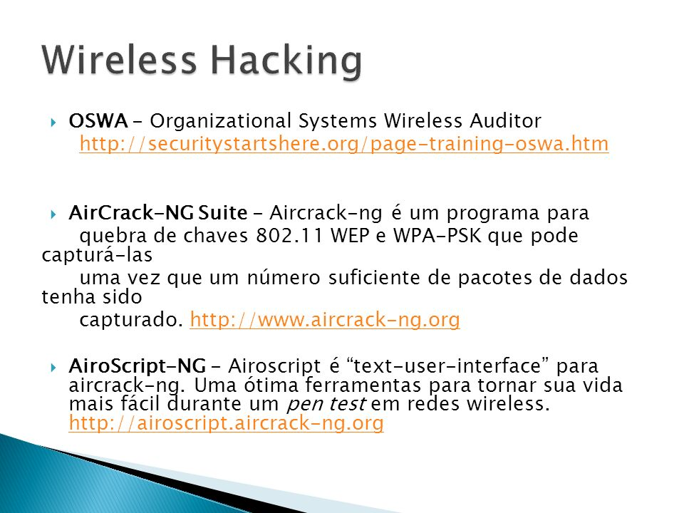 Wireless Hacking OSWA - Organizational Systems Wireless Auditor