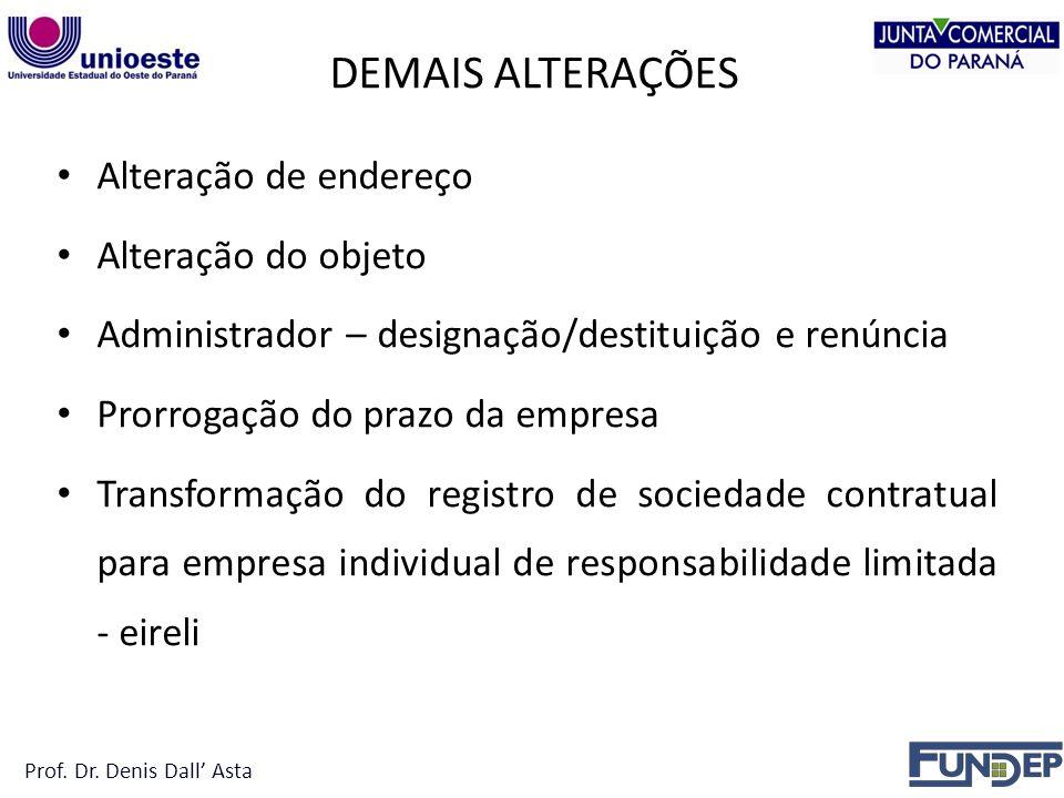 DEMAIS ALTERAÇÕES Alteração de endereço Alteração do objeto