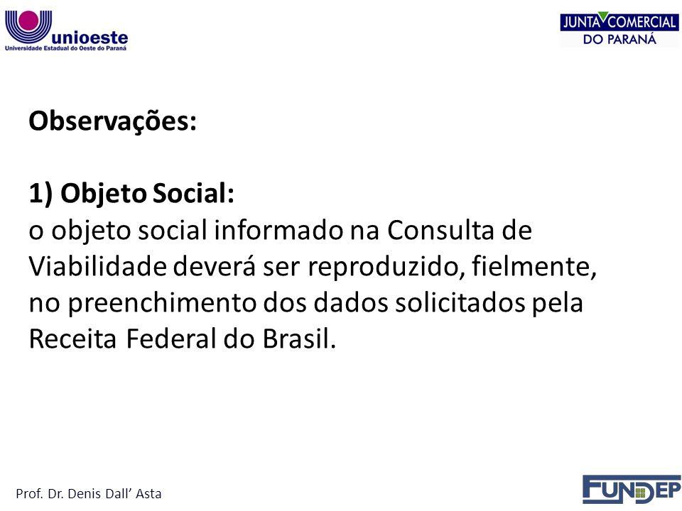 no preenchimento dos dados solicitados pela Receita Federal do Brasil.