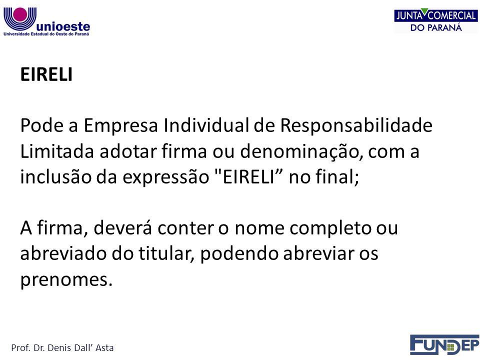 inclusão da expressão EIRELI no final;