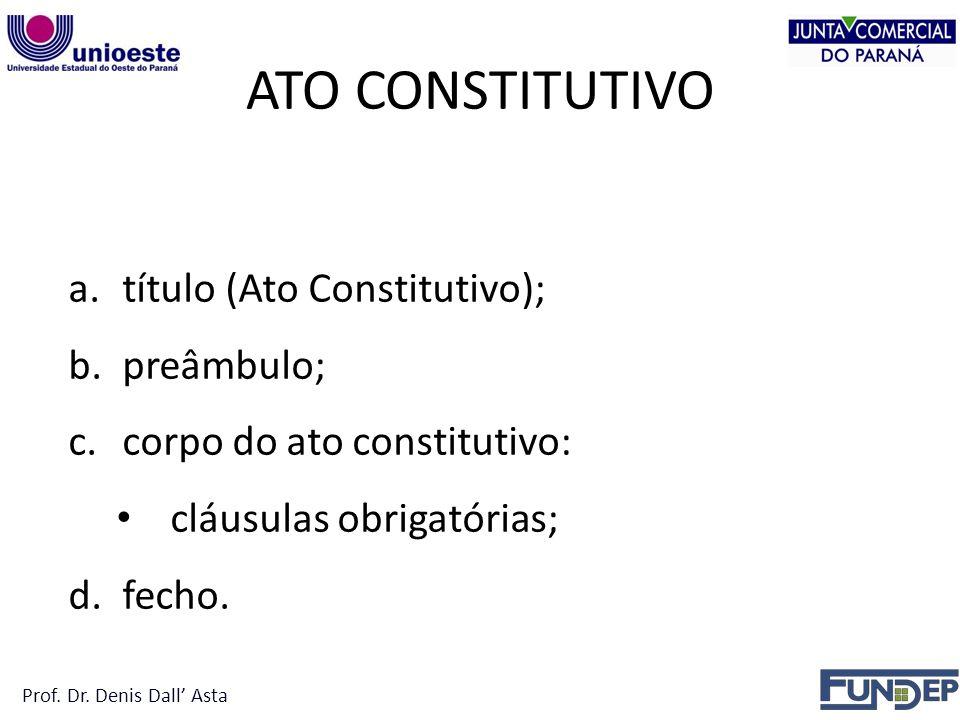 ATO CONSTITUTIVO título (Ato Constitutivo); preâmbulo;