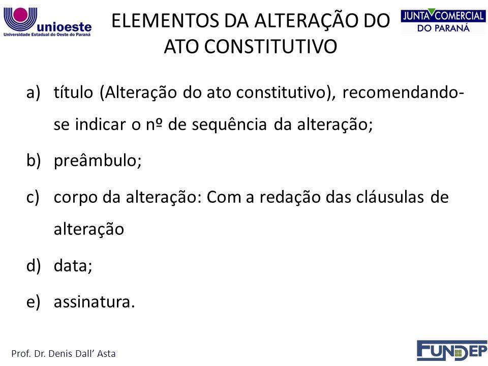 ELEMENTOS DA ALTERAÇÃO DO ATO CONSTITUTIVO
