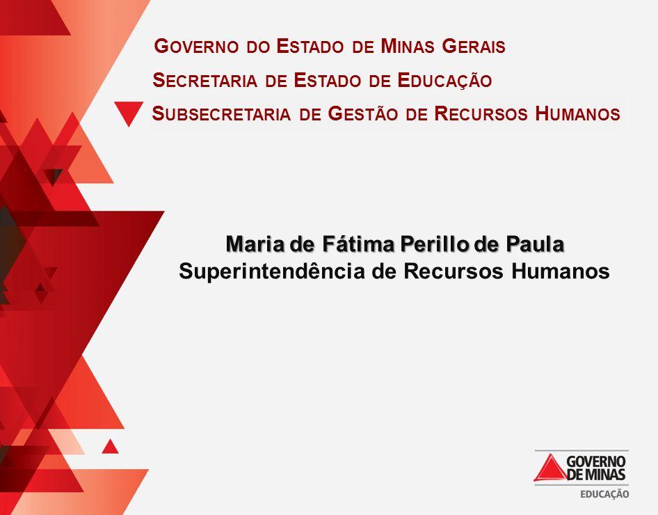 Maria de Fátima Perillo de Paula Superintendência de Recursos Humanos
