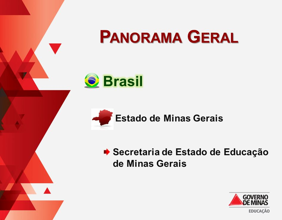 Panorama Geral Brasil Estado de Minas Gerais