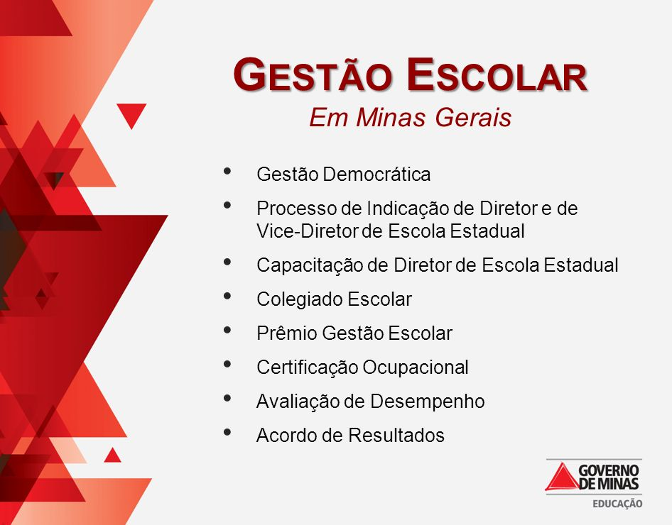 Gestão Escolar Em Minas Gerais Gestão Democrática