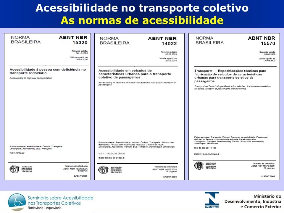 Acessibilidade no transporte coletivo As normas de acessibilidade