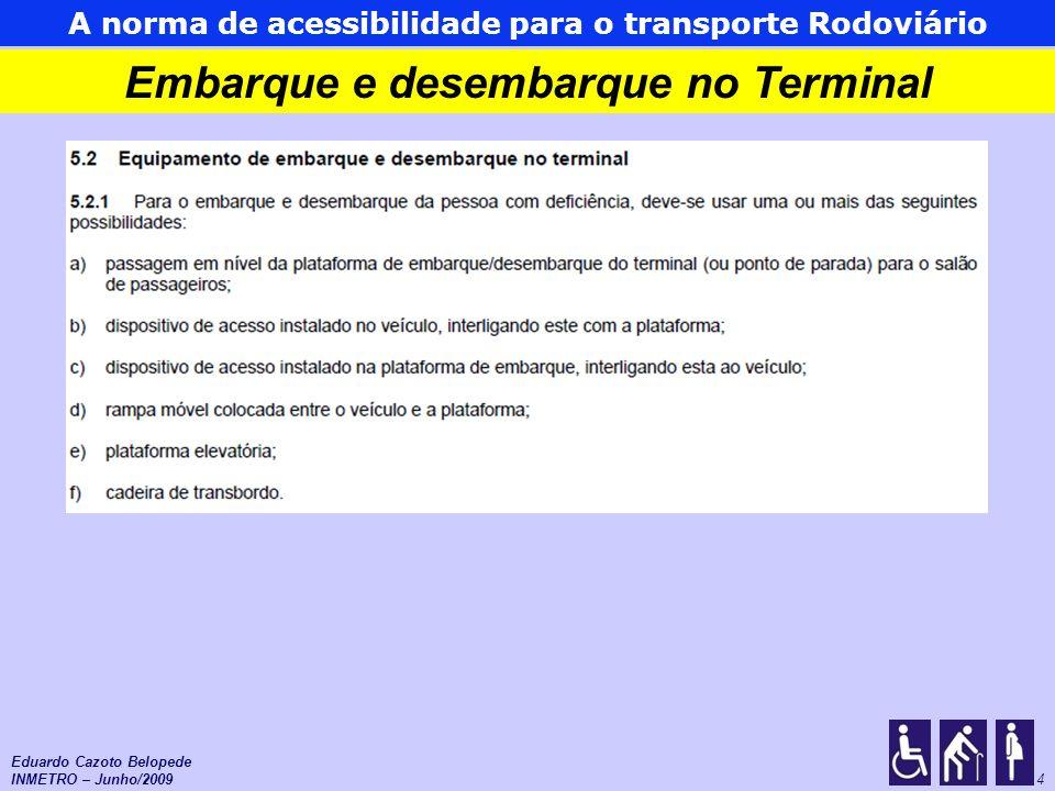 Embarque e desembarque no Terminal