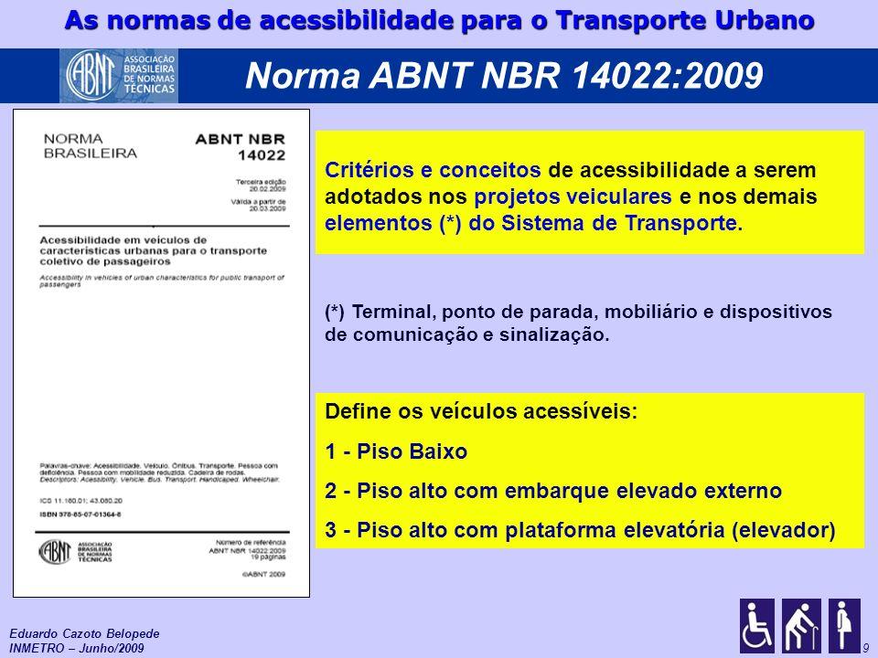 Norma ABNT NBR 14022:2009