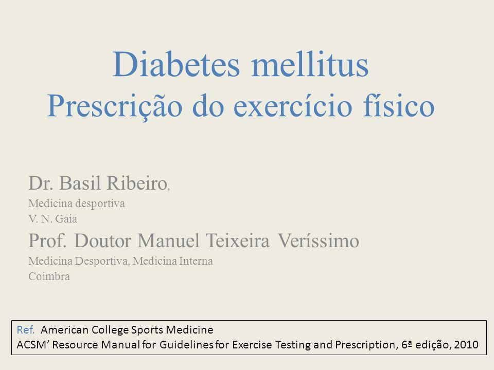 Diabetes mellitus Prescrição do exercício físico