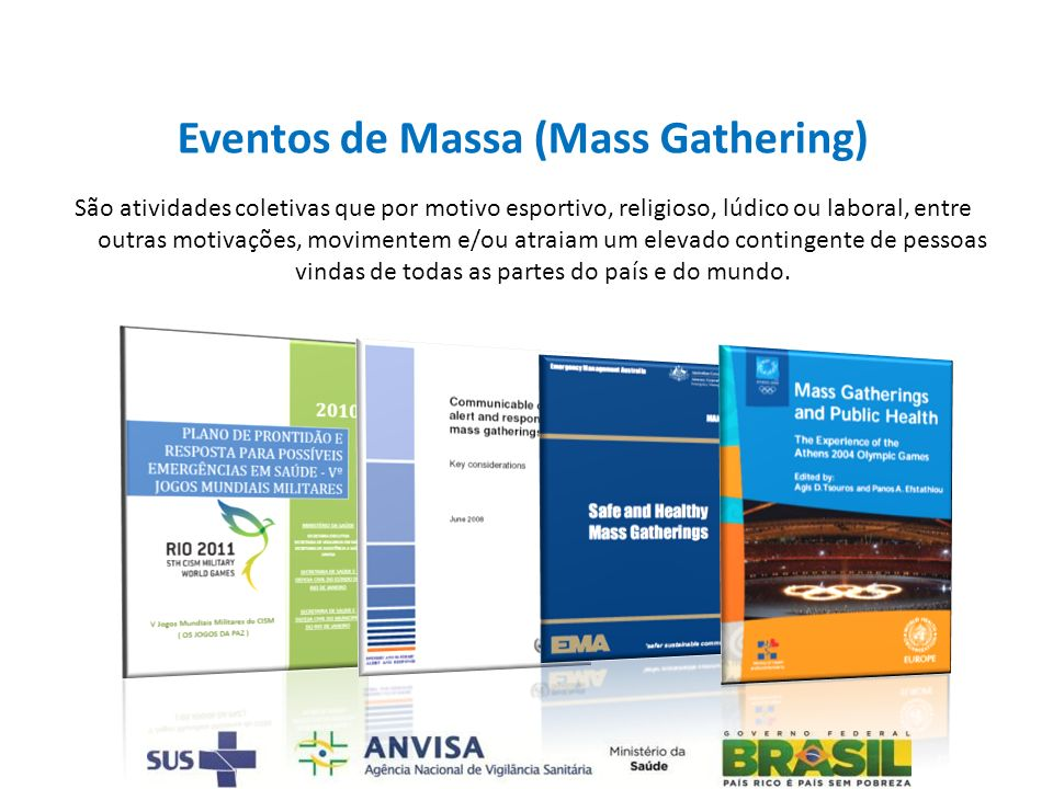Eventos de Massa (Mass Gathering)