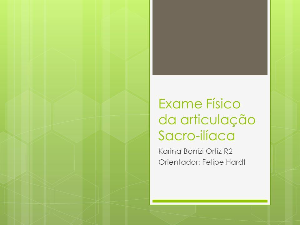 Exame Físico da articulação Sacro-ilíaca