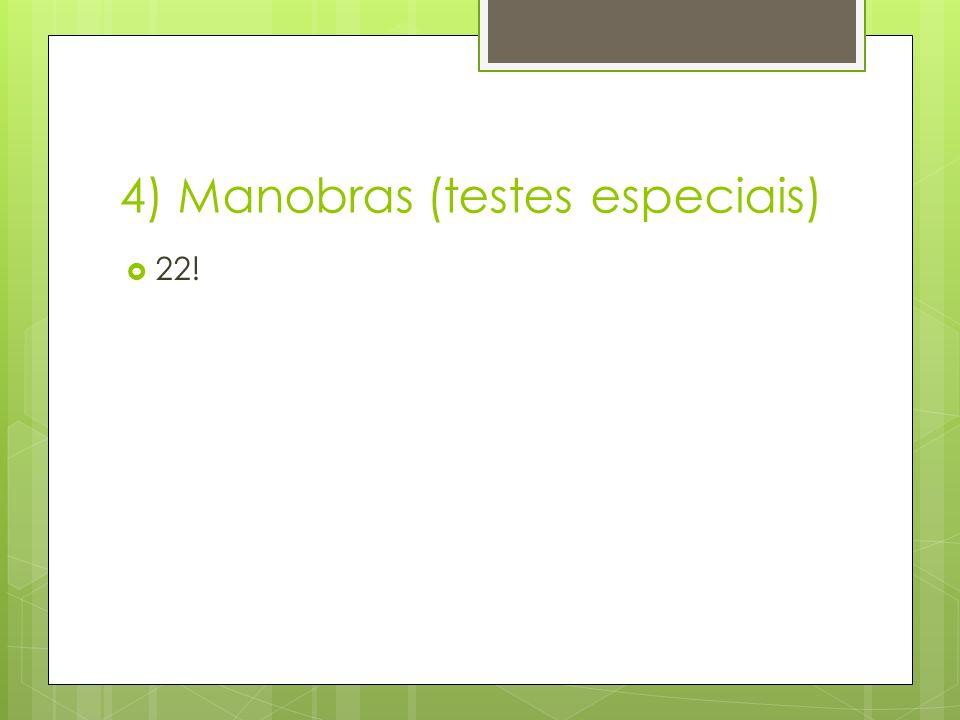 4) Manobras (testes especiais)