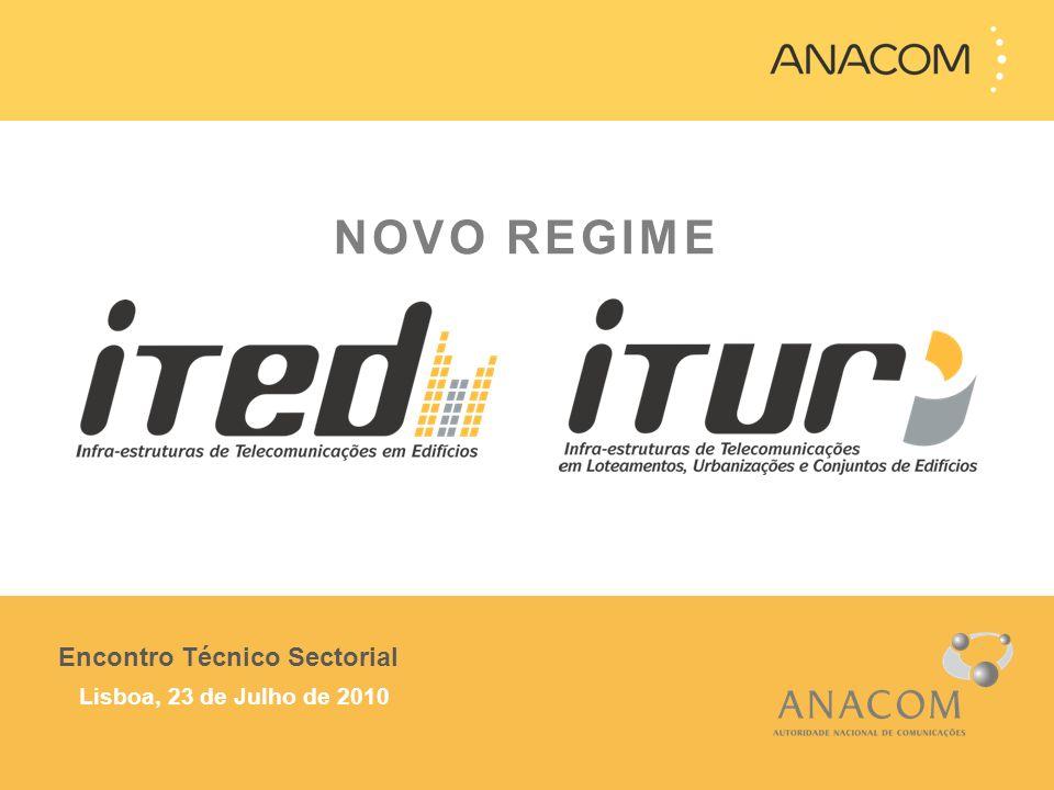 NOVO REGIME Encontro Técnico Sectorial Lisboa, 23 de Julho de 2010