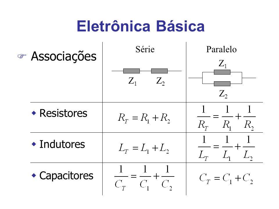 Eletrônica Básica Associações Resistores Indutores Capacitores Série