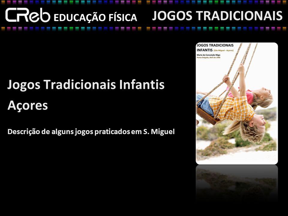 Jogos Tradicionais Infantis Açores