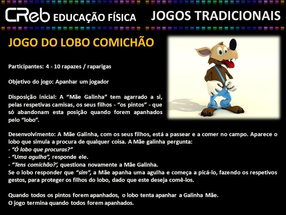 JOGOS TRADICIONAIS JOGO DO LOBO COMICHÃO