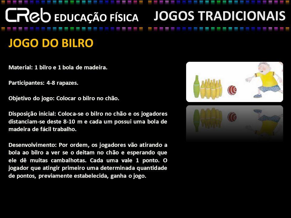 JOGOS TRADICIONAIS JOGO DO BILRO