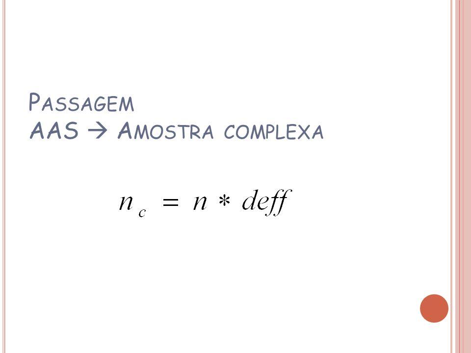 Passagem AAS  Amostra complexa