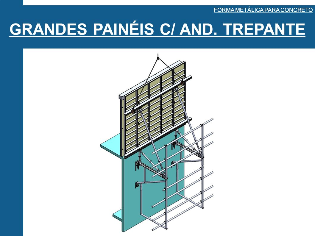 GRANDES PAINÉIS C/ AND. TREPANTE