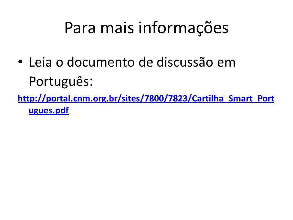 Para mais informações Leia o documento de discussão em Português: