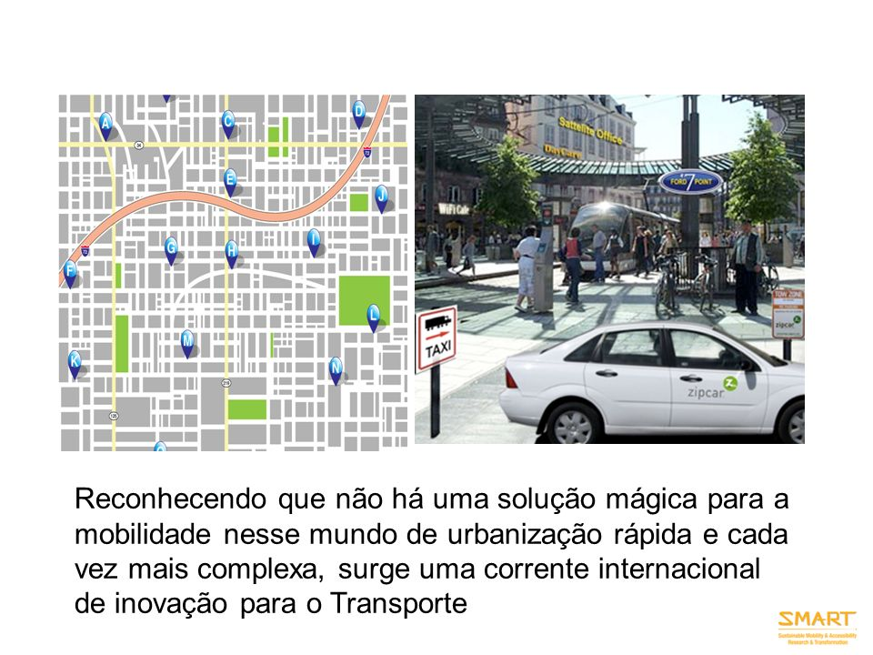 Connectivity is key: PHYSICAL connectivity at hubs ( places throughout a city that connect modes, services, amenities, technologies) IT connectivity, and INSTITUTIONAL / strategic alliance connectivity.