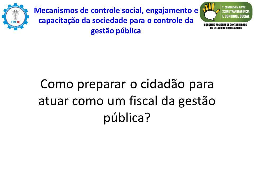 Como preparar o cidadão para atuar como um fiscal da gestão pública