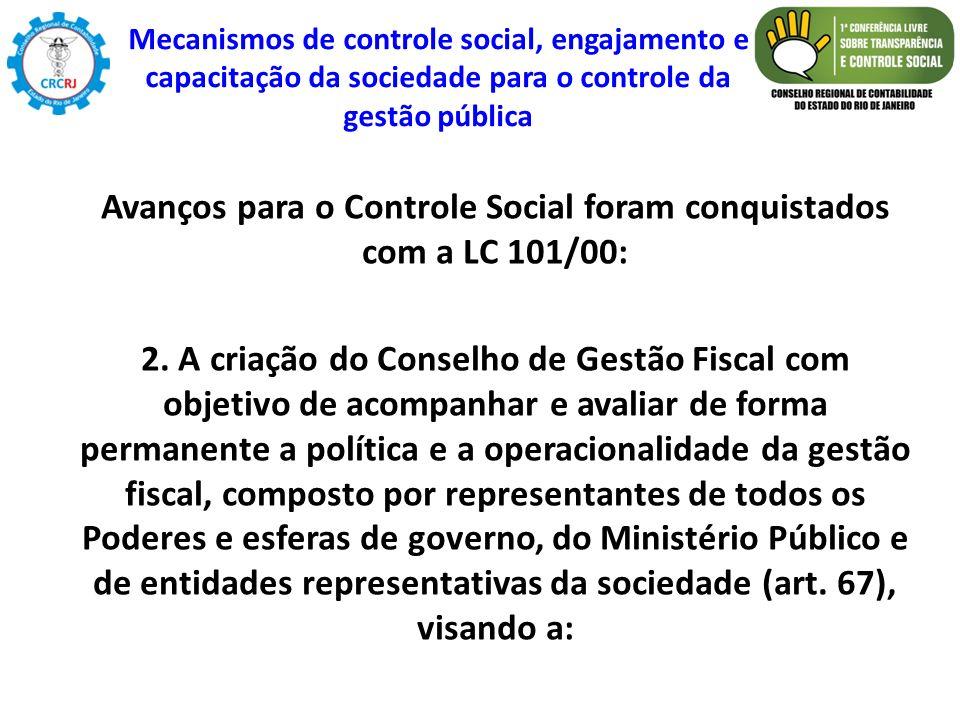 Avanços para o Controle Social foram conquistados com a LC 101/00: