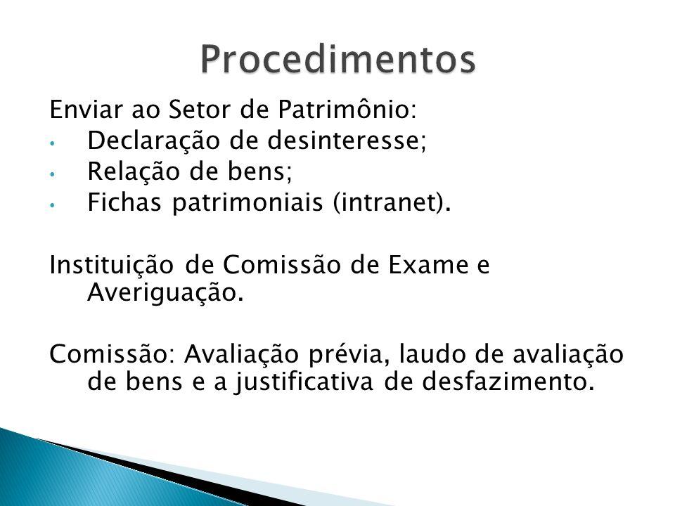 Procedimentos Enviar ao Setor de Patrimônio: